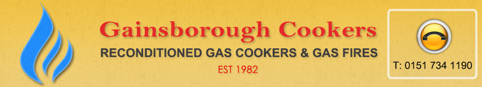 Gainsborough Cookers, reconditioned gas cookers Wavertree, Liverpool, reconditioned gas fires Edge Hill, Woolton, Mossley Hill, eye level cookers, outset gas fires, gas cooker parts, spares, repairs, cheap gas cookers, cheap gas fires